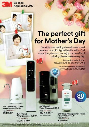 PERFECT GIFT FOR MOTHER'S DAY - 3M WATER FILTER PROMOTION VALID FROM 1ST APRIL 2018 - 31ST MAY 2018
