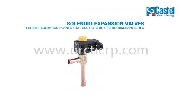 CASTEL SOLENIOD EXPANSION VALVE SOLENIOD EXPANSION VALVE  CASTEL EXPANSION VALVE  CASTEL ITALY Selangor, Malaysia, Kuala Lumpur (KL), Puchong Supplier, Suppliers, Supply, Supplies | Arctic Refrigeration Components Supply Sdn Bhd