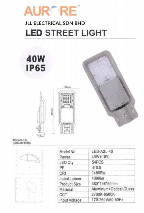 AURORE LED STREET LIGHT 40W 4000K & 6000K