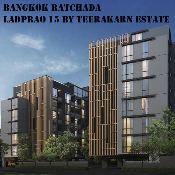 Bangkok Ratchada - Ladprao 15 by Teerakarn Estate Current Projects Bangkok, Thailand Property, Investment, Consultancy | Tyssen Global Management