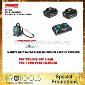 MAKITA COMBO SET DVC260 BACKPACK VACUUM CLEANER + 1 x 2PORT MULTI FAST CHARGER(DC18RD)+ 2 x 5.0AH BATTERY (BL1850B) HEAVY DUTY HOUSEHOLD CLEANING Johor Bahru (JB), Malaysia, Senai Supplier, Suppliers, Supply, Supplies   Protools Hardware Sdn Bhd