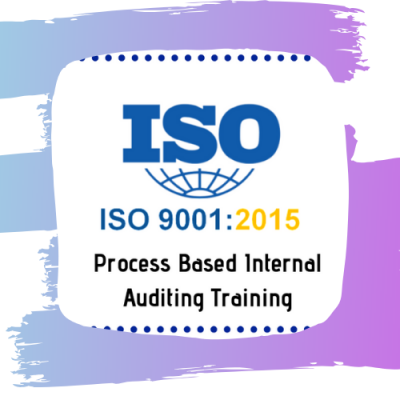 ISO 9001:2015 Process Based Internal Auditing Training