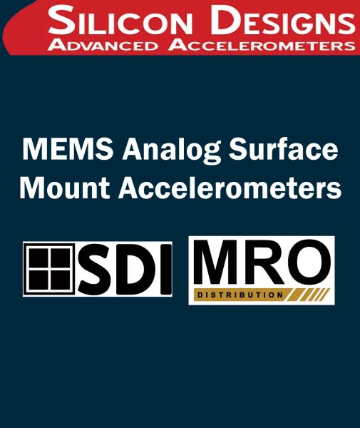 MEMS Analog Surface Mount Accelerometers Compare Surface Mount Accelerometers SILICON DESIGNS Selangor, Malaysia, Kuala Lumpur (KL), Subang Jaya Supplier, Suppliers, Supply, Supplies   MRO Distribution Sdn Bhd
