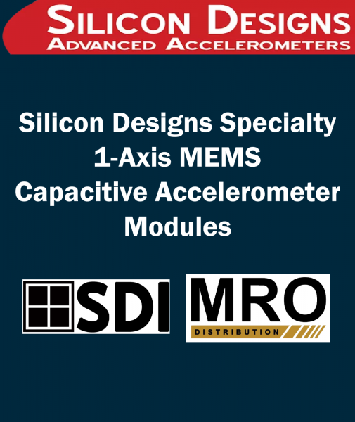 Silicon Designs Specialty 1-Axis MEMS Capacitive Accelerometer Modules 1-Axis Plug-&-Play DC Accelerometer Modules SILICON DESIGNS Selangor, Malaysia, Kuala Lumpur (KL), Subang Jaya Supplier, Suppliers, Supply, Supplies | MRO Distribution Sdn Bhd