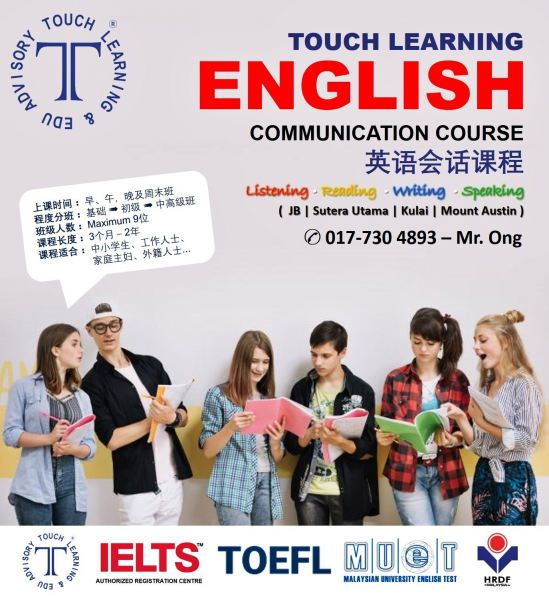 Touch English Centre | JB新山学习英语中心 Touch Learning English Centre Further Study Johor Bahru (JB), Kulai  | Touch Learning & Edu Advisory Sdn Bhd