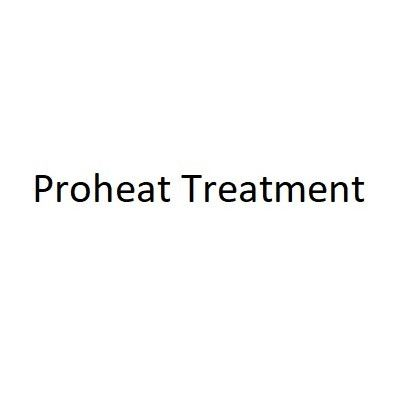 Proheat Treatment