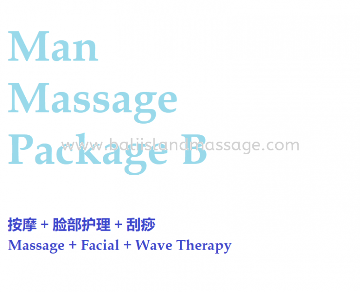 Man Massage Package B Man Massage Package Penang, Malaysia, Butterworth, Prai Service | Bali Island Massage Beauty And Spa
