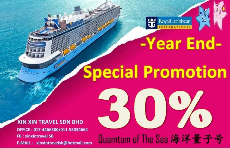 Year End Promotion-Royal Caribbean-Quamtum Of The Sea Outbound Tour Package 国外旅游配套 Kluang, Johor, Malaysia Tour, Package | Xin Xin Travel Sdn Bhd