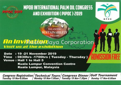We are participating in the PIPOC exhibition on 19 till 21 November, 2019 held at KLCC. Booth No:214