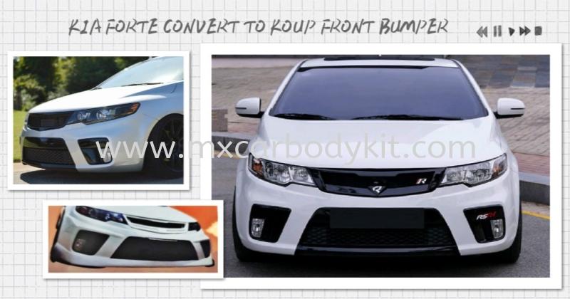 KIA FORTE CONVERT TO KOUP FRONT BUMPER  FORTE KIA Johor, Malaysia, Johor Bahru (JB), Masai. Supplier, Suppliers, Supply, Supplies | MX Car Body Kit