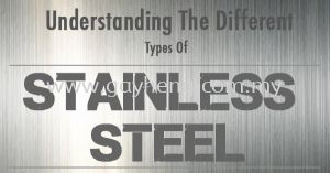 Understanding the Types of Stainless Steel