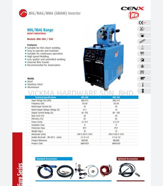 CENX WIM MIG/ MAG RANGE INVERTER MACHINE MIG 400/ 500 CENX WIM WELDING EQUIPMENT ACCESSORIES Johor Bahru (JB), Malaysia, Mount Austin Supplier, Suppliers, Supply, Supplies | VICKMA HARDWARE SDN. BHD.