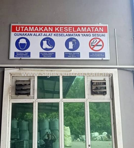 Safety First Signage design supply and install at klang, Kuala Lumpur,selangor, malaysia  SAFETY SIGNAGE Malaysia, Selangor, Klang, Kuala Lumpur (KL) Manufacturer, Supplier, Supply, Supplies | U World Design Advertising