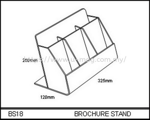 BS18 BROCHURE STAND BROCHURE STAND Malaysia, Johor Bahru (JB), Ulu Tiram Manufacturer, Supplier, Supply, Supplies | U-Mag Acrylic Products (M) Sdn Bhd