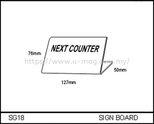 SG18 SIGN BOARD 标牌   Manufacturer, Supplier, Supply, Supplies | U-Mag Acrylic Products (M) Sdn Bhd