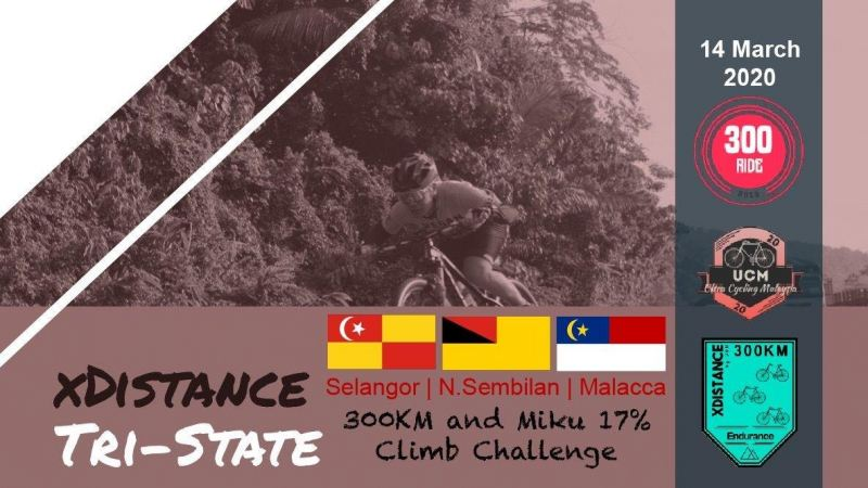 xDistance by UCM 300KM Tri-State March 2020 Malaysia Future, Upcoming, Fair, Exhibition | NEWEVENT MALAYSIA