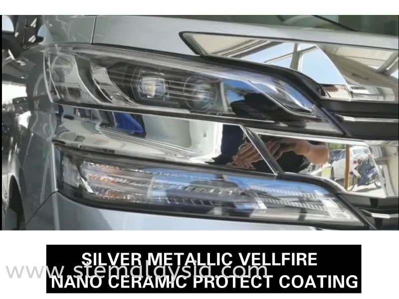 Silver Metallic Vellfire In Total Protect By NANO CERAMIC PROTECT Coating  Toyota Completed Job STE Coating Penang, Malaysia, Bayan Lepas Car, Service | STE Auto Detailing Trading