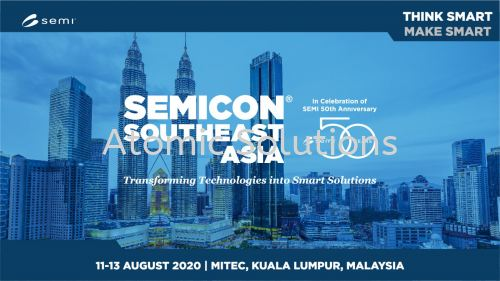 SEMICON Southeast Asia 11 - 13 August 2020