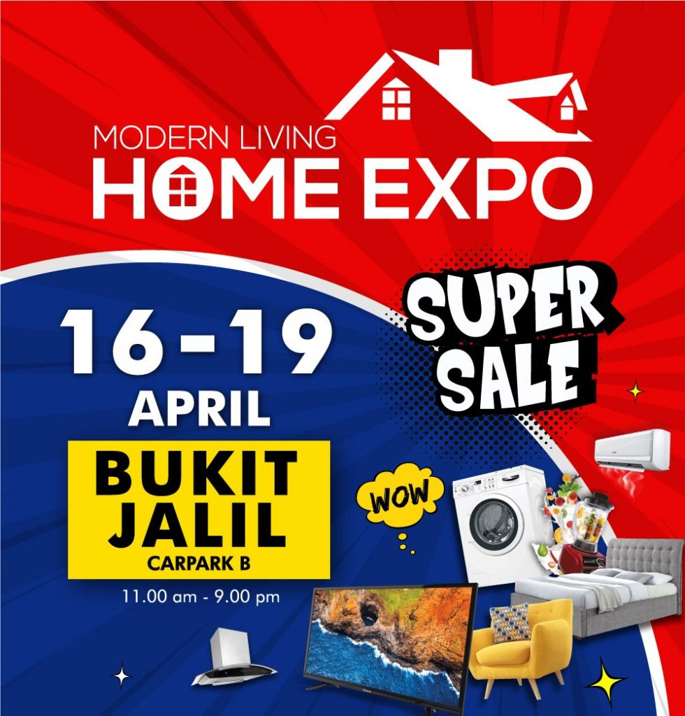 Modern Living Home Expo @Bukit Jalil Carpark B, 16-19 Apr 2020