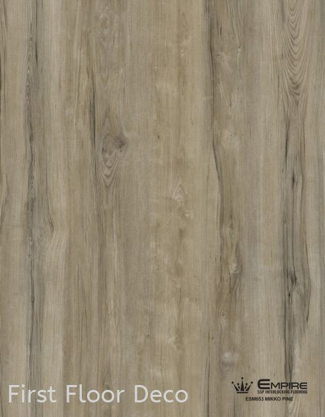 ESM653 Miko Pine PureSSP-Max 6.5mm SPC - Stone Plastic Composite Penang, Malaysia Supplier, Installation, Supply, Supplies | First Floor Deco