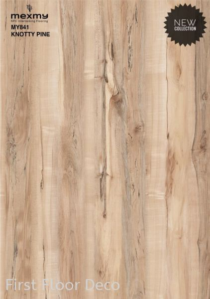MY841 Knotty Pine Mexmy SPC Flooring 4mm SPC - Stone Plastic Composite Penang, Malaysia Supplier, Installation, Supply, Supplies | First Floor Deco