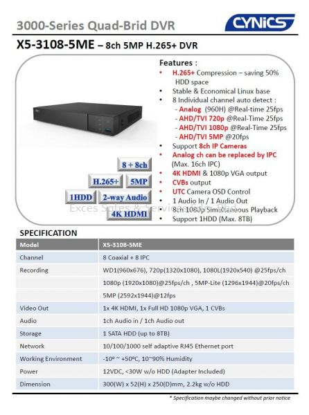 Cynics 5MP 8ch. DVR X5-3108-5ME Digital Video Recorder (DVR) CCTV System Perak, Ipoh, Malaysia Installation, Supplier, Supply, Supplies | Exces Sales & Services Sdn Bhd