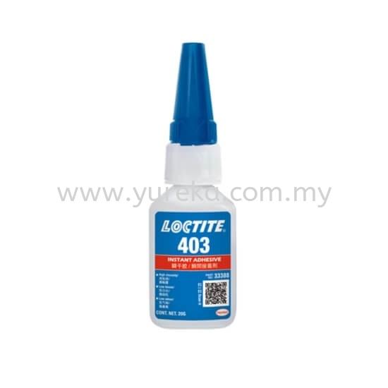 Loctite 403 Loctite Adhesive Malaysia, Kuala Lumpur (KL), Selangor, Johor Bahru (JB) Manufacturer, Supplier, Supply, Supplies | Yureka Sdn Bhd