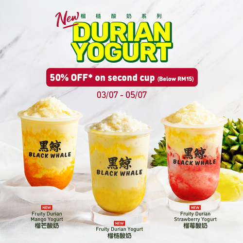 50% OFF for 2nd Cup of Durian Yogurt Series
