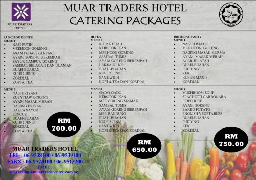 MUAR TRADERS HOTEL CATERING PACKAGE