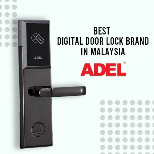 Best Digital Door Lock Brand in Malaysia