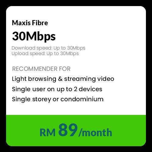 30 Mbps Personal Maxis Malaysia, Kuala Lumpur (KL), Selangor, Bukit Jalil Package   12 EFFICIENT ENTERPRISE