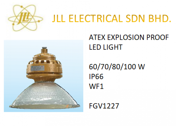 EXPLOSION PROOF ATEX LED LIGHT 60/70/80/100W FGV1227 FACTORY LIGHT