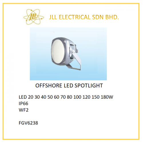 OFFSHORE LED LIGHT LED 20/30/40/50/60/70/80/100/150/180W. FGV6238 LED SPOTLIGHT