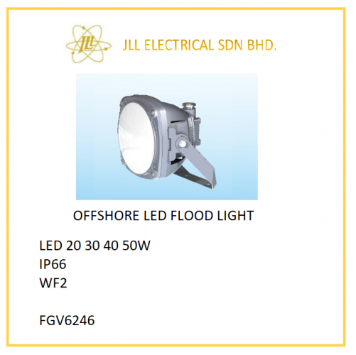 OFFSHORE LED LIGHT 20/30/40/50W. FGV6246 LED FLOOD LIGHT