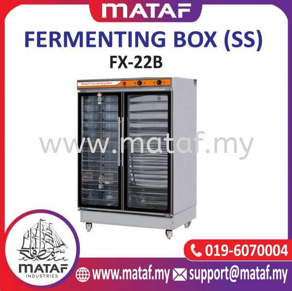 Fermenting Box (Stainless Steel) FX-11B FERMENTING BOX BAKERY EQUIPMENT Seremban, Malaysia, Negeri Sembilan Supplier, Suppliers, Supply, Supplies | Mataf Industries