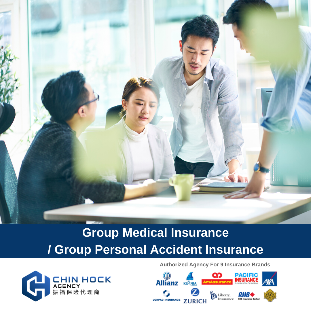 Group Personal Accident & Group Medical Insurance 商业服务   Package | CHIN HOCK AGENCY