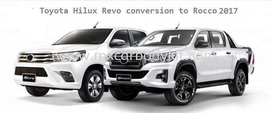 TOYOTA HILUX REVO CONVERSION TO ROCCO 2017  HILUX REVO 2016 TOYOTA Johor, Malaysia, Johor Bahru (JB), Masai. Supplier, Suppliers, Supply, Supplies | MX Car Body Kit