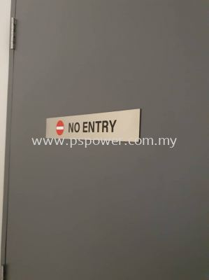 Hairline Stainless Steel with Sticker - No Entry Signage