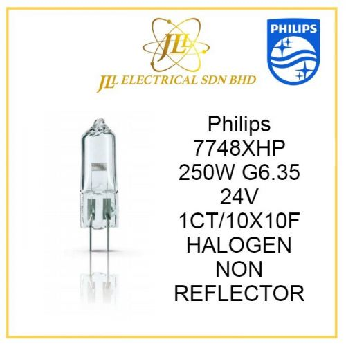 PHILIPS 7748XHP 250W G6.35 24V 1CT/10X10D HALOGEN NON REFLECTOR