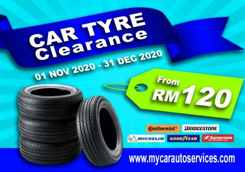 CAR TYRE CLEARANCE - from RM120 only!