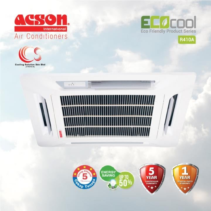 (A5CK10C / A5LC10F) ACSON CASSETTE NON INVERTER R410 1HP - 5 HP Air Conditioner/ Aircond