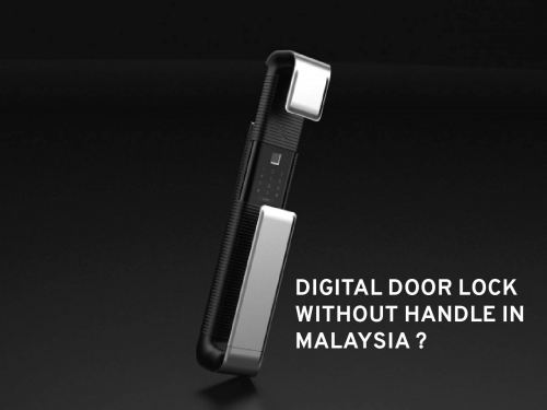 Digital door lock without handle in Malaysia