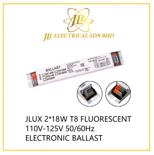 JLUX 2*18W T8 FLUORESCENT 110V-125V 50/60Hz ELECTRONIC BALLAST for ship use