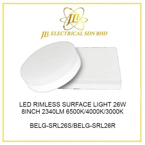 LED RIMLESS SURFACE LIGHT 26W 8INCH 2340LM 6500K/4000K/3000K BELG-SRL26S/BELG-SRL26R