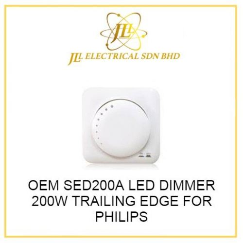 OEM SED200A LED DIMMER 200W TRAILING EDGE FOR PHILIPS