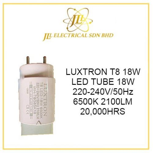 LUXTRON T8 18W LED TUBE 18W 220-240V/50Hz 6500K 2100LM 20,000HRS