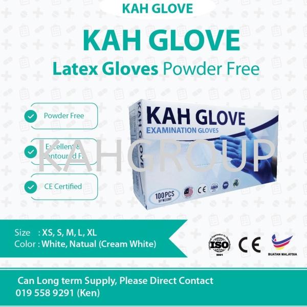 KAH Glove Latex Glove @ CE Certified Kah Glove ( Nitrile & Latex ) Selangor, Malaysia, Kuala Lumpur (KL), Johor Bahru (JB), Penang, Perak Supplier, Suppliers, Supply, Supplies   Kualiti Alam Hijau (M) Sdn Bhd