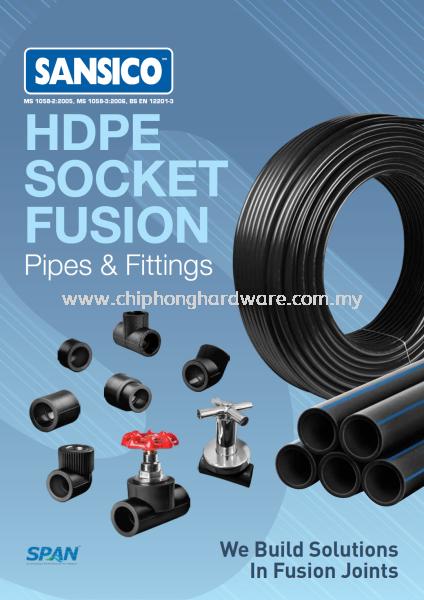 SANSICO HDPE Socket Fusion SANSICO HDPE Pipes & Fittings Selangor, Malaysia, Kuala Lumpur (KL), Seri Kembangan Supplier, Suppliers, Supply, Supplies | CHIP HONG HARDWARE SDN BHD