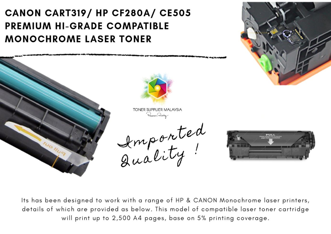 PREMIUM HI-GRADE CANON CART 319 / HP CF280A / 505A COMPATIBLE MONOCHROME LASER TONER