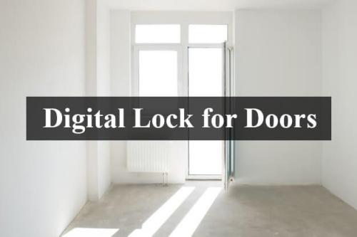 Digital Locks for Doors